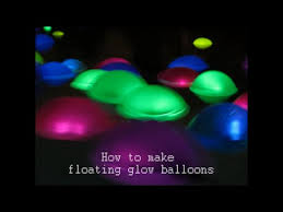 glow in the balloons how to make floating glow balloons