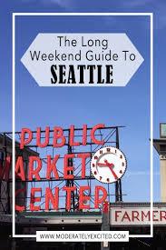 Best 25 Seattle Ideas On Pinterest Seattle Vacation Things To Best 25 Seattle Sights Ideas On Pinterest Seattle Places To