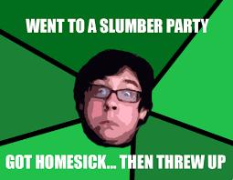 Slumber Party Meme - image 129481 sensitive stomach ben know your meme