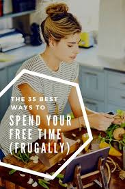 35 best ways to spend your free time frugally