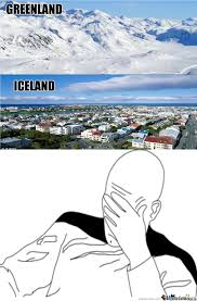 Iceland Meme - greenland iceland by iggyboylovescars meme center
