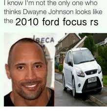 Ford Focus Meme - i know i m not the only one who thinks dwayne johnson looks like the