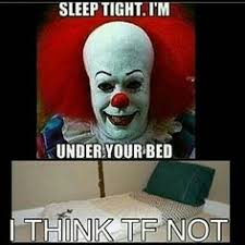 Clown Meme - pennywise the clown pictures clown that lives down the drain