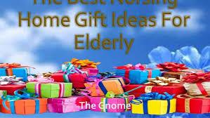 gift ideas for elderly the best nursing home gift ideas for elderly