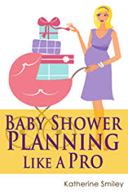 baby shower ideas for to be baby shower a party planner s guide to the best baby shower