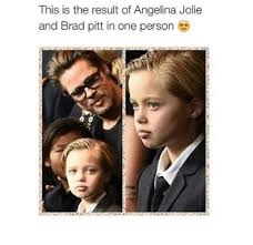 Brad Meme - this is the result of angelina jolie and brad pitt in one person