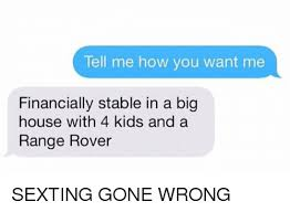 Memes About Sexting - 25 best memes about sexting gone wrong sexting gone wrong memes