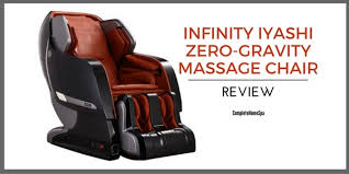 Back Massager For Chair Reviews Infinity Iyashi Zero Gravity Massage Chair Review November 2017