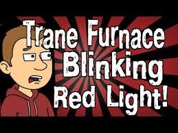 york furnace red light blinking trane furnace blinking red light youtube