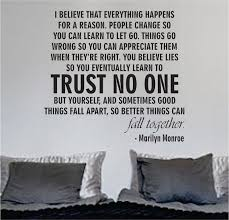 trust no one but yourself quotesvalley com