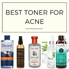 Toner Acne top 5 best toner for acne 2018 top picks and reviews