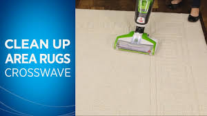 how to wash an area rug cleaning area rugs with your crosswave youtube