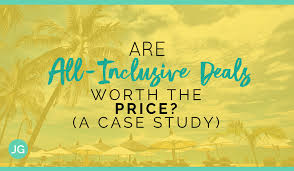to if an all inclusive deal is worth it a study
