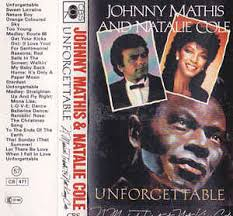 nat king cole christmas album johnny mathis with special guest natalie cole unforgettable a