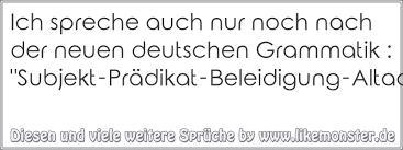 ich spr che ich spreche auch nur noch nach der neuen deutschen grammatik