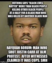 Memes About Black People - hypocrisy of black lives matter summed up by one meme