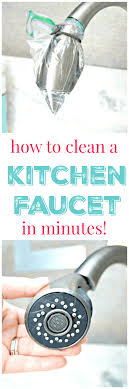 how to clean kitchen faucet outstanding cleaning kitchen faucets clean ideas charming cleaning