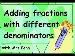 adding fractions with unlike denominators adding fractions with different denominators