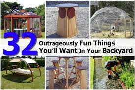 28 fun things to have in your backyard 5 fun things to do in