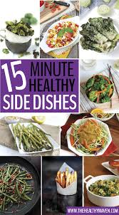 15 minute healthy side dish recipes