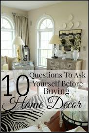home interior blog 10 questions to ask yourself before buying home decor stonegable