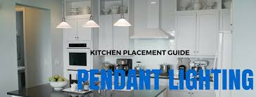 Modern Pendant Lighting Kitchen by Pendant Lighting Fixture Placement Guide For The Kitchen