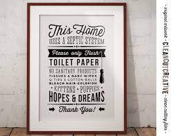 Toilet Paper Funny by Bathroom Sign Septic System Only Flush Toilet Paper No Hopes