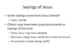 sayings of jesus some sayings come from jesus himself logia