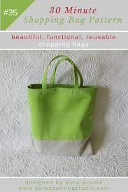 quick shopping bag pattern sew reusable shopping bags