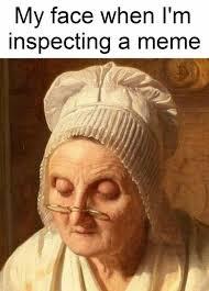 My Face Meme - dopl3r com memes my face when im inspecting a meme