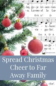 spread christmas cheer to far away family family christmas