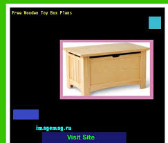 Free Wood Toy Box Designs by Free Wooden Toy Box Patterns 144052 The Best Image Search