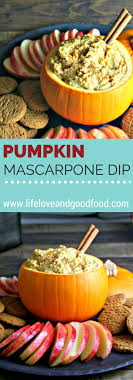pumpkin foods pumpkin mascarpone dip life love and good food