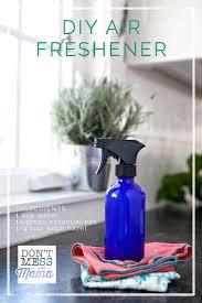 Upholstery Freshener Diy Air Freshener Spray Don U0027t Mess With Mama