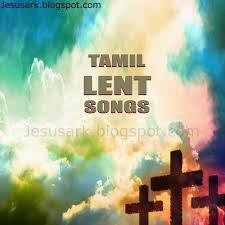 tamil christian songs in lent season free download jesus ark