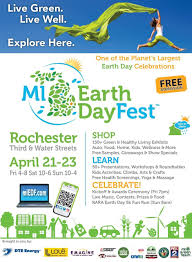 join us at the 12th annual mi earth day fest in downtown rochester