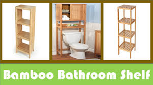 Bamboo Bathroom Furniture Top 05 Best Bamboo Bathroom Shelf For You