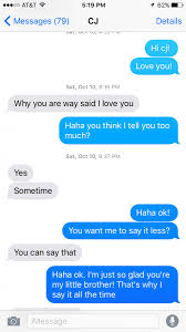 Ways To Say I Love You Quotes by My Brother With Autism Started Texting Now We U0027re Closer Than Ever