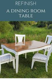 How To Strip And Refinish by How To Strip And Refinish A Dining Room Table
