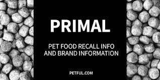 primal pet foods recall info petful