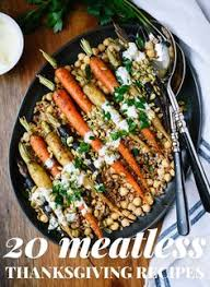 22 delicious meatless mains to make for thanksgiving vegetarian