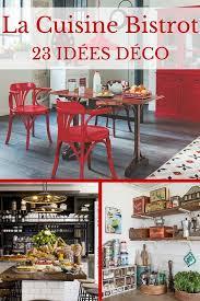 table cuisine bistrot cuisine bistrot 23 idées déco pour un style bistrot