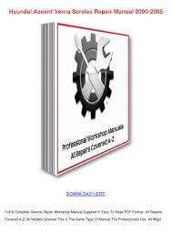Hyundai Accent Verna Service Repair Manual 20 By Bridgettarevalo
