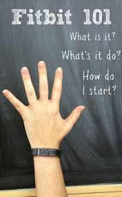 fitbit 101 what is a fitbit what does it do and how do i get
