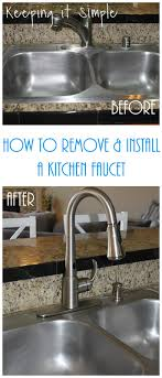 how to remove an kitchen faucet how to remove and install a kitchen moen faucet keeping it