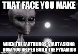 Make A Meme Aliens - why aliens won t talk to us imgflip