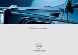 mercedes car manual g class 463 gelaendewagen owners manuals and operating