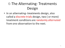 alternating treatment design single subject research designs ppt download