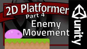 unity tutorial enemy ai unity platformer tutorial part 4 enemy movement youtube