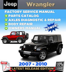 jeep wrangler jk 2007 2008 2009 2010 service repair manual